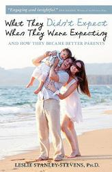 What They Didn't Expect When They Were Expecting Excellent Marketplace listings for  What They Didn't Expect When They Were Expecting  by Leslie Stanley-Stevens starting as low as $5.12!