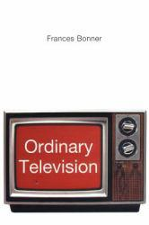 Ordinary Television : Analyzing Popular TV Excellent Marketplace listings for  Ordinary Television : Analyzing Popular TV  by Frances Bonner starting as low as $18.01!