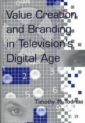 Value Creation and Branding in Television's Excellent Marketplace listings for  Value Creation and Branding in Television's  by Todreas starting as low as $1.99!