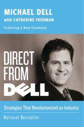 Direct From Dell Excellent Marketplace listings for  Direct From Dell  by Michael Dell starting as low as $1.99!