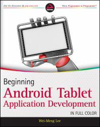 Beginning Android Tablet Application Development Excellent Marketplace listings for  Beginning Android Tablet Application Development  by Wei Meng Lee starting as low as $1.99!