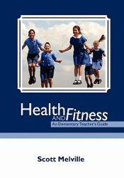 Health and Fitness Excellent Marketplace listings for  Health and Fitness  by Scott Melville starting as low as $22.38!