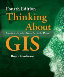 Thinking About GIS - With Dvd Excellent Marketplace listings for  Thinking About GIS - With Dvd  by Roger F. Tomlinson starting as low as $35.01!