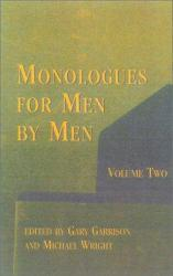Monologues for Men by Men Excellent Marketplace listings for  Monologues for Men by Men  by Garrison starting as low as $1.99!