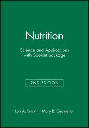 Nutrition: Science and Application - With Nutrition Book Excellent Marketplace listings for  Nutrition: Science and Application - With Nutrition Book  by Lori A. Smolin starting as low as $1.99!