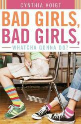 Bad Girls, Bad Girls, Whatcha Gonna Do? Excellent Marketplace listings for  Bad Girls, Bad Girls, Whatcha Gonna Do?  by Voigt starting as low as $1.99!