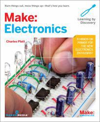Make: Electronics A digital copy of  Make: Electronics  by Charles Platt. Download is immediately available upon purchase!