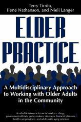 Elder Practice Excellent Marketplace listings for  Elder Practice  by Terry Tirrito, IIene Nathanson and Nieli Langer starting as low as $1.99!