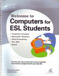 Welcome to Computers for ESL Students Excellent Marketplace listings for  Welcome to Computers for ESL Students  by Lois Adendorff starting as low as $1.99!