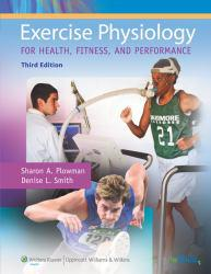 Exercise Physiology for Health, Fitness, and Performance A hand-inspected Used copy of  Exercise Physiology for Health, Fitness, and Performance  by Sharon A Plowman. Ships directly from Textbooks.com