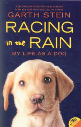 Racing in the Rain : My Life as a Dog Excellent Marketplace listings for  Racing in the Rain : My Life as a Dog  by Garth Stein starting as low as $1.99!
