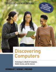 Discovering Computers - Text Only A New copy of  Discovering Computers - Text Only  by Misty E. Vermaat. Ships directly from Textbooks.com
