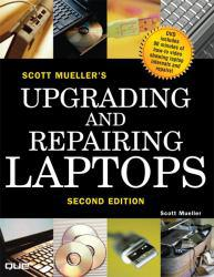 Upgrading and Repairing Laptops - With CD Excellent Marketplace listings for  Upgrading and Repairing Laptops - With CD  by Scott Mueller starting as low as $7.79!