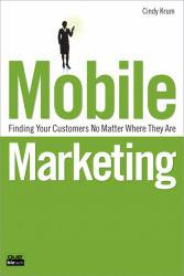 Mobile Marketing A digital copy of  Mobile Marketing  by Cindy Krum. Download is immediately available upon purchase!