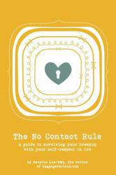 No Contact Rule Excellent Marketplace listings for  No Contact Rule  by Lue natalie starting as low as $2.87!