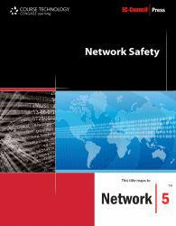 Network Safety A digital copy of  Network Safety  by EC-Council. Download is immediately available upon purchase!
