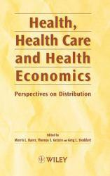 Health, Health Care and Health Economics Excellent Marketplace listings for  Health, Health Care and Health Economics  by Barer starting as low as $9.68!