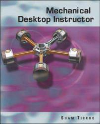 Mechanical Desktop Instructor-Updated Excellent Marketplace listings for  Mechanical Desktop Instructor-Updated  by Tickoo starting as low as $80.62!