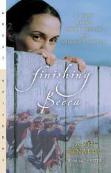 Finishing Becca : A Story About Peggy Shippen and Benedict Arnold Excellent Marketplace listings for  Finishing Becca : A Story About Peggy Shippen and Benedict Arnold  by Ann Rinaldi starting as low as $1.99!