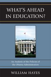 Whats Ahead in Education? Excellent Marketplace listings for  Whats Ahead in Education?  by William Hayes starting as low as $12.00!
