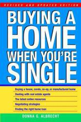 Buying a Home When You're Single A digital copy of  Buying a Home When You're Single  by Donna G. Albrecht. Download is immediately available upon purchase!