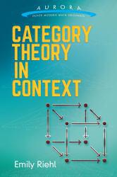 Category Theory in Context A digital copy of  Category Theory in Context  by Emily Riehl. Download is immediately available upon purchase!