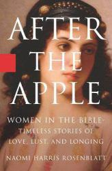 After the Apple Excellent Marketplace listings for  After the Apple  by Naomi Harris Rosenblatt starting as low as $1.99!