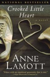Crooked Little Heart Excellent Marketplace listings for  Crooked Little Heart  by Anne Lamott starting as low as $1.99!
