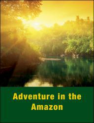 Adventure in the Amazon Excellent Marketplace listings for  Adventure in the Amazon  by Lorraine L. Ukens starting as low as $1.99!