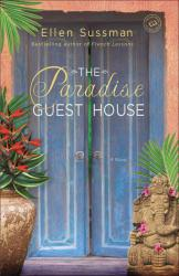 Paradise Guest House Excellent Marketplace listings for  Paradise Guest House  by Ellen Sussman starting as low as $1.99!
