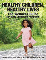 Healthy Children, Healthy Lives Excellent Marketplace listings for  Healthy Children, Healthy Lives  by Sharon Bergen starting as low as $2.24!