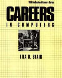Careers in Computers Excellent Marketplace listings for  Careers in Computers  by Lila B. Stair starting as low as $1.99!