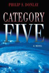 Category Five A digital copy of  Category Five  by Philip Donlay. Download is immediately available upon purchase!