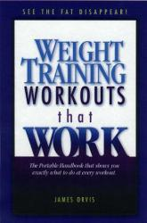 Weight Training Workouts That Work Excellent Marketplace listings for  Weight Training Workouts That Work  by Orvis starting as low as $1.99!