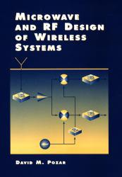 Microwave and RF Design of Wireless Systems Excellent Marketplace listings for  Microwave and RF Design of Wireless Systems  by David M. Pozar starting as low as $56.60!