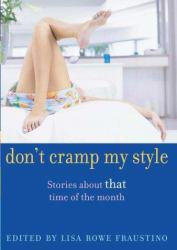 Don't Cramp My Style Excellent Marketplace listings for  Don't Cramp My Style  by Lisa Rowe Fraustino starting as low as $1.99!