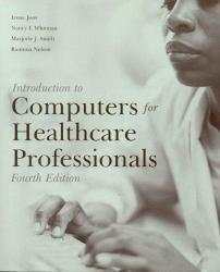 Introduction to Computers for Healthcare Professionals Excellent Marketplace listings for  Introduction to Computers for Healthcare Professionals  by Irene Joos starting as low as $1.99!