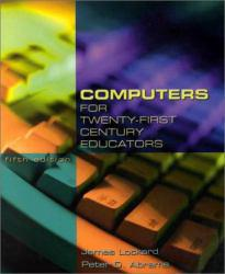 Computers for Twenty-First Century Educators Excellent Marketplace listings for  Computers for Twenty-First Century Educators  by James Lockard and Peter Abrams starting as low as $1.99!
