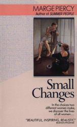 Small Changes Excellent Marketplace listings for  Small Changes  by Marge Piercy starting as low as $1.99!