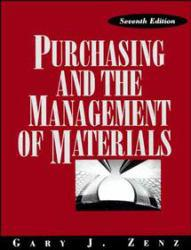 Purchasing and the Management of Materials Excellent Marketplace listings for  Purchasing and the Management of Materials  by Gary J. Zenz starting as low as $2.50!