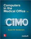 Computers in Medical Office - With Connect A hand-inspected Used copy of  Computers in Medical Office - With Connect  by Susan Sanderson. Ships directly from Textbooks.com