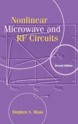 Nonlinear Microwave and RF Circuits Excellent Marketplace listings for  Nonlinear Microwave and RF Circuits  by Mass starting as low as $153.50!