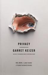 Privacy Excellent Marketplace listings for  Privacy  by Garret Keizer starting as low as $1.99!