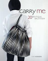 Carry Me: 20 Boutique Bags to Sew Excellent Marketplace listings for  Carry Me: 20 Boutique Bags to Sew  by Yuka Koshizen starting as low as $1.99!