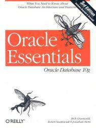 Oracle Essentials Excellent Marketplace listings for  Oracle Essentials  by Rick Greenwald, Robert Stackowiak and Jonathan Stern starting as low as $1.99!