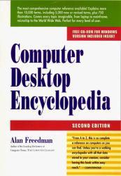 Computer Desktop Encyclopedia - With CD Excellent Marketplace listings for  Computer Desktop Encyclopedia - With CD  by Freedman starting as low as $1.99!