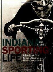 Indiana's Sporting Life Excellent Marketplace listings for  Indiana's Sporting Life  by Ray E. Boomhower starting as low as $1.99!