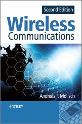 Wireless Communications A New copy of  Wireless Communications  by Andreas F. Molisch. Ships directly from Textbooks.com