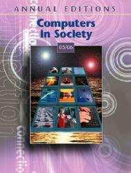 Computers in Society 05/06 Excellent Marketplace listings for  Computers in Society 05/06  by Dushkin Group and Paul DePalma starting as low as $1.99!