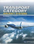 Transport Category Aircraft Systems A New copy of  Transport Category Aircraft Systems  by Thomas Wild. Ships directly from Textbooks.com